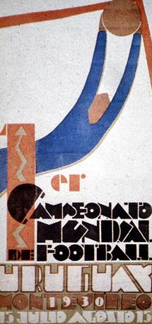 Плакат первого чемпионата мира, который прошел в 1930 году в Уругвае. Победу одержали хозяева турнира, обыгравшие в финале сборную Аргентины - 4:2