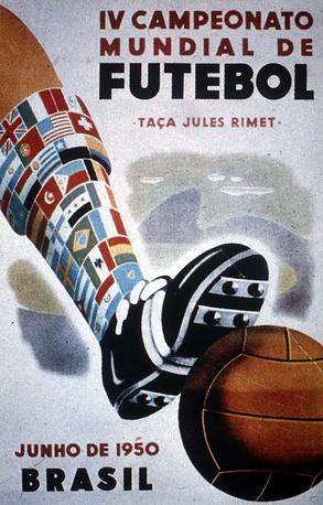 Плакат ЧМ-1950 в Бразилии. Сборная Уругвая стала двукратными победителями мирового первенства, обыграв в решающем матче бразильцев - 2:1